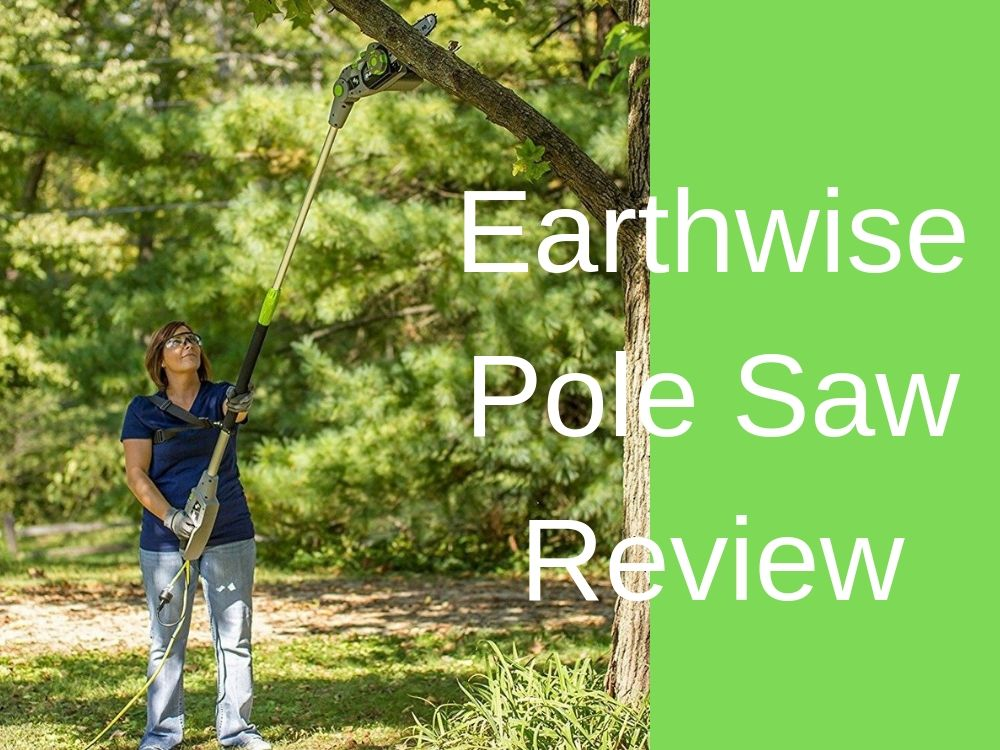 earthwise pole saw review