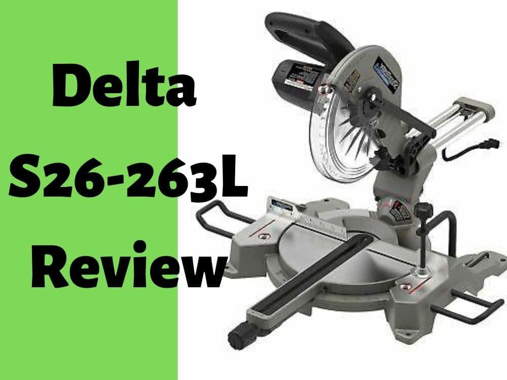 Delta S26-263L Review