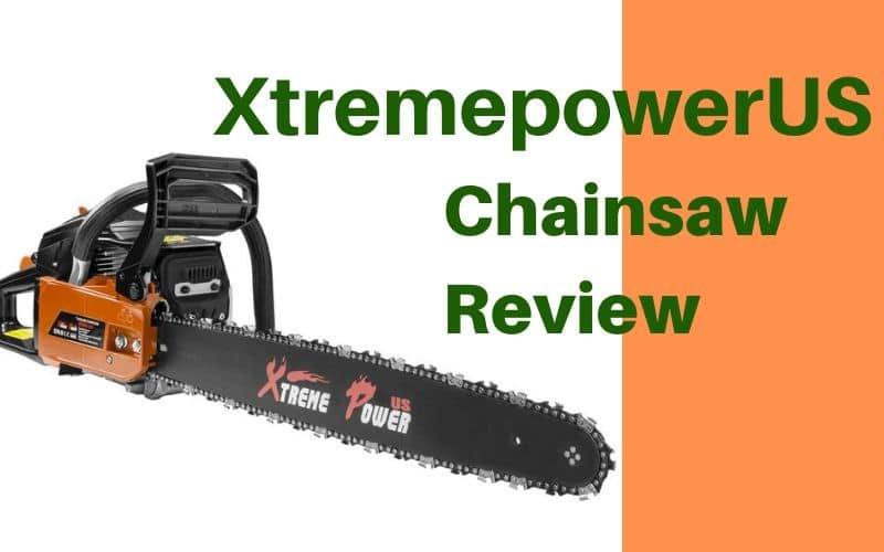 XtremepowerUS Chainsaw Review